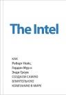 Мэлоун М.. The Intel: как Роберт Нойс, Гордон Мур и Энди Гроув создали самую влиятельную компанию в мире