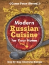 Путан О.В., Лисняк Ю.В.. Modern Russian Cuisine for Your Home
