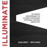 Дуарте Н., Санчез П.. Illuminate: как говорить вдохновляющие речи и создавать эффективные презентации, способные изменить историю