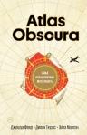 Фоер Д., Тюрас Д., Мортон Э.. Atlas Obscura. Самые необыкновенные места планеты